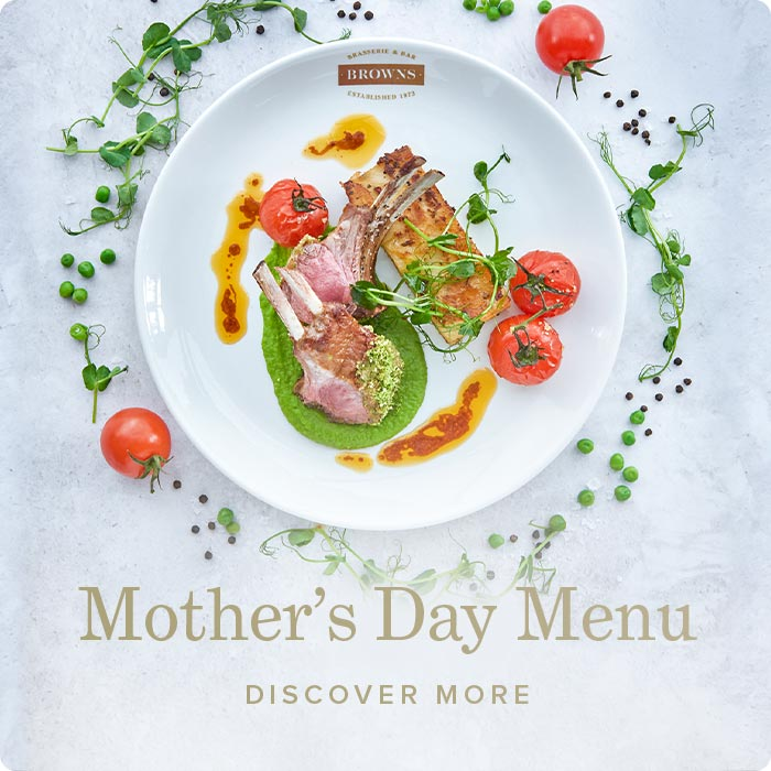 Mother's Day at Browns Cambridge