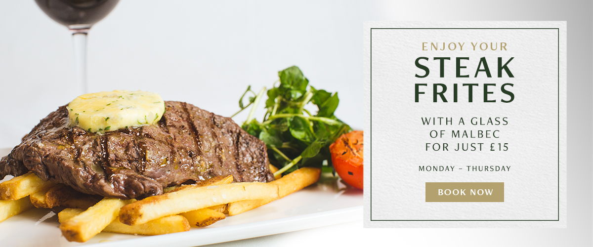 Steak Frites & Malbec for £15