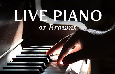 Live Piano at Browns Cambridge