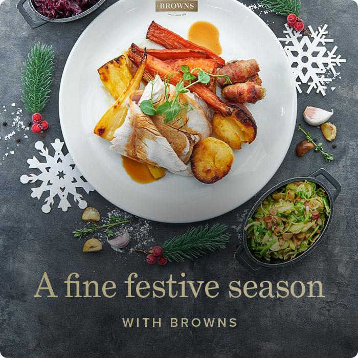 A fine festive season with Browns